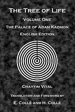 The Tree of Life : The Palace of Adam Kadmon - English Edition by Chayyim...