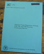 Chemical Vapor Deposition GROUP IVB VB VIB Elements Bureau of Mines IC 8794 1979