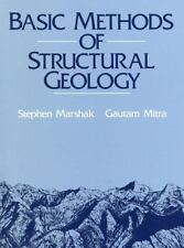 Basic Methods of Structural Geology by Gautum Mitra and Stephen Marshak...