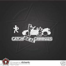 (675) Catch Real Criminals VW Golf 4 Cabrio Sticker Aufkleber Stickerbomb R32