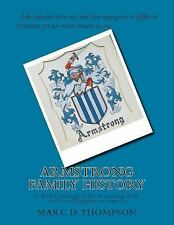 Armstrong Family History : A Brief Genealogy of the Armstrongs from the...