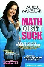 Math Doesn't Suck: How to Survive Middle-School Math Without Losing Your Mind or
