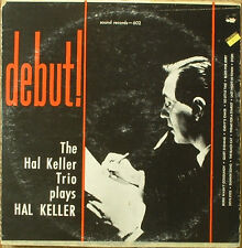 Hal Keller Trio-Debut!-Sound Records 602-NICE