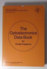 Texas Instruments Optoelectronics Data Book for Design Engineers, First Edition