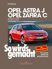 OPEL ASTRA J AB 2009 ZAFIRA C AB 2012 REPARATURANLEITUNG SO WIRDS GEMACHT 153