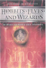 Hobbits, Elves and Wizards by Michael N. Stanton (Hardback, 2001)