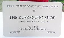 RARE 1800s THE ROSS CURIO SHOP BUSINESS CARD PERSHING INDIANA IN - NEAR RICHMOND