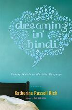 Dreaming in Hindi, Katherine Russell Rich, Good Condition, Book