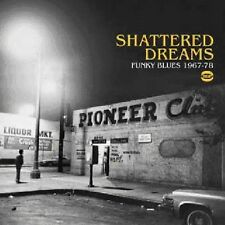 Various Artists - Shattered Dreams Funky Blues 1967-78 / Various [New CD] UK - I