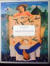 Gardens of the Imagination : A Literary Anthology (1999, Hardcover)