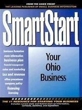 Smart Start in Ohio, 1st Edition (How to Start a Business in Ohio)