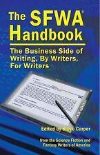 The Sfwa Handbook the Business Side of Writing, By Writers, for Writers