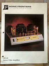 SONIC FRONTIERS OEM PRODUCT BROCHURE - SFS-40 STEREO VACUUM TUBE AMP - NICE