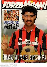 FORZA MILAN!=N°7/8 1988=RIJKAARD=EUROPEI 88 IL DIARIO DI BARESI E GULLIT
