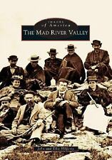 Images of America: The Mad River Valley by Ellie Hilferty and John Hilferty...