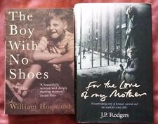 The Boy With No Shoes, William Horwood, For the Love of My Mother, JP Rogers