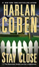 Stay Close by Harlan Coben Paperback Book FIRST EDITION, LIKE NEW