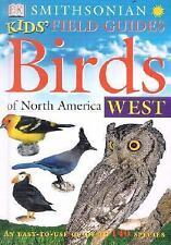 Smithsonian Kids' Field Guides: Birds of North America West