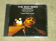 """The Bad Seed """"UHHNNH"""" (Would You Luh Me) (War & Paece) (For The Kids) New Rap CD"""