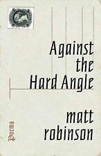 Against the Hard Angle: Poems (No Series Information required)
