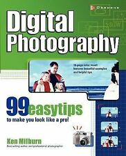 Digital Photography: 99 Easy Tips To Make You Look Like A Pro!-ExLibrary