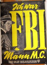 ICH WAR FBI MANN M.C. (Pl. '64) - FRANK LOVEJOY / DOROTHY HART / PHILIP CAREY