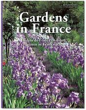 GARDENS IN FRANCE - NEW HARDCOVER BOOK