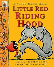 Little Red Riding Hood (A Story House Book)