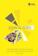 John Sladek SF Gateway Omnibus: The Reproductive System, The Muller-Fokker Effec