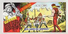 fumetto striscia - IL GRANDE BLEK serie inedita numero 113