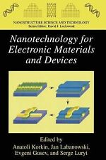 Nanostructure Science and Technology Ser.: Nanotechnology for Electronic...