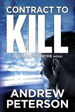 Nathan Mcbride: Contract to Kill 5 by Andrew Peterson (2015, Paperback)