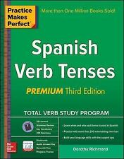 Practice Makes Perfect Spanish Verb Tenses, Premium 3rd Edition Practice Makes