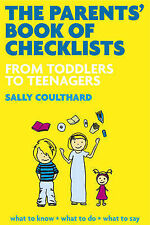 The Parents' Book of Checklists: From Toddlers to Teenagers, What to Expect, Wha