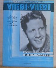 Vieni, Vieni - 1937 vintage sheet music - introduced by Rudy Vallee, photo cover