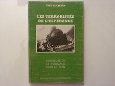 LES TERRORISTES DE L'ESPÉRANCE / YVES BENAZECH  / 1985
