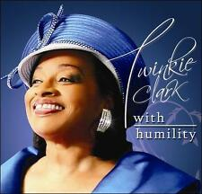 Twinkie Clark, With Humility, Excellent