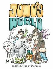 Newest Bedtime stories Jono's World by Dr. Jarecki 3rd edition 2017 Paperback