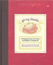 Giving Thanks: Thanksgiving Recipes and History, from Pilgrims to Pumpkin Pie, K