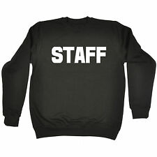 STAFF (LARGE FRONT AND BACK) SWEATSHIRT - uniform work bar workwear pub club
