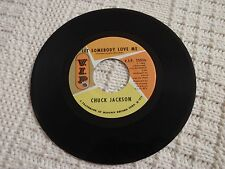 NORTHERN SOUL CHUCK JACKSON SOMEBODY LOVE ME/TWO FEET FROM HAPPINESS V.I.P. M-