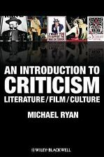 An Introduction to Criticism: Literature - Film - Culture, Ryan, Michael, Good B