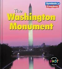 The Washington Monument (Symbols of Freedom)-ExLibrary