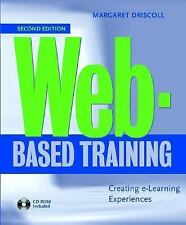Web-Based Training: Designing e-Learning Experiences (With CD-ROM)
