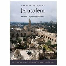The Archaeology of Jerusalem: From the Origins to the Ottomans-ExLibrary