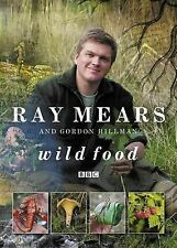 Wild Food by Ray Mears, Gordon C. Hillman (Paperback, 2008)