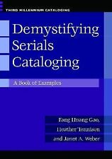 NEW - Demystifying Serials Cataloging: A Book of Examples