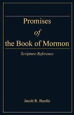 Promises of the Book of Mormon : Scripture Reference by Jacob Burdis (2014,...