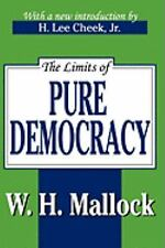 The Limits of Pure Democracy (2007, Paperback, Revised)