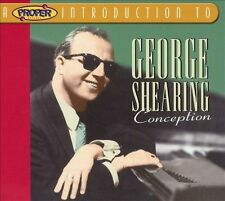 NEW - Proper Introduction to George Shearing: Conception